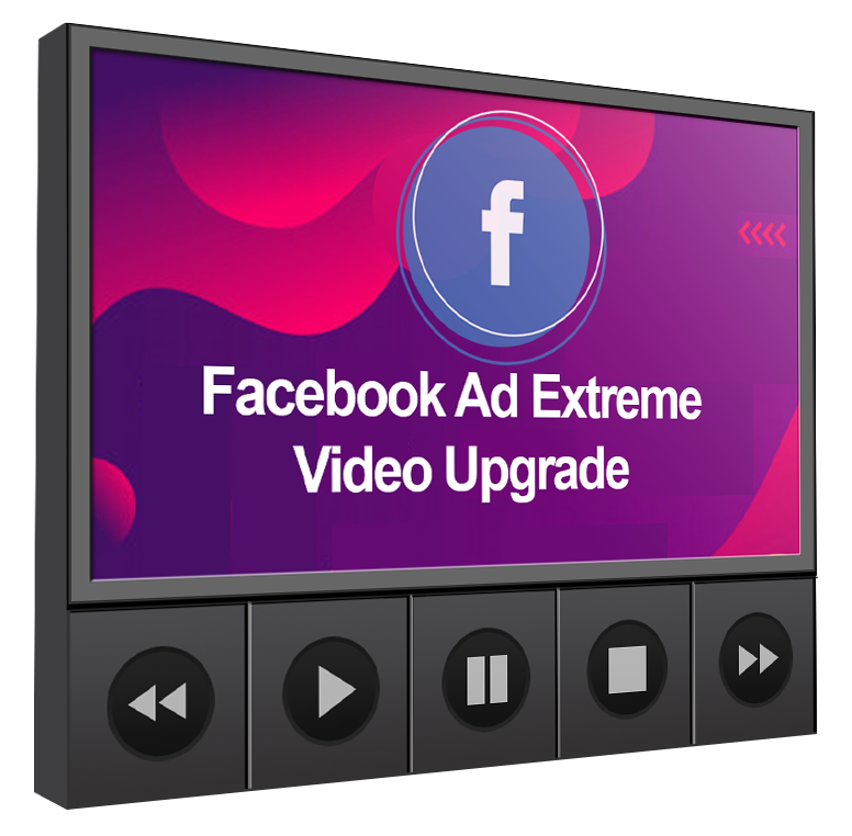 facebook-Ad-Extreme-Video-Upgrade
